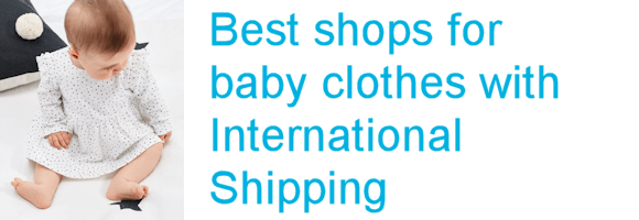 Top baby clothes shops with international shipping